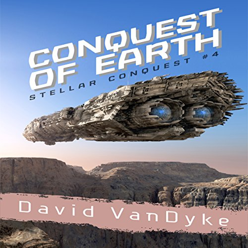 Conquest of Earth audiobook cover art