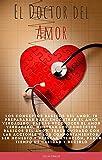 El Doctor del Amor: expresar el amor verdadero