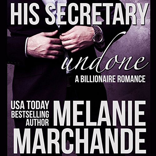 His Secretary: Undone audiobook cover art