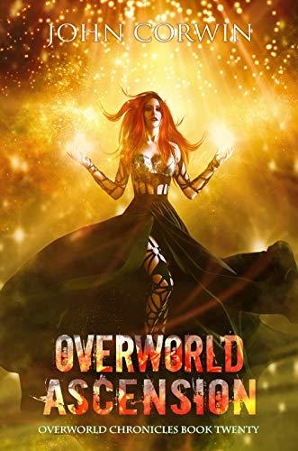 Overworld Ascension: Epic Urban Fantasy (Overworld Chronicles Book 20) (English Edition)