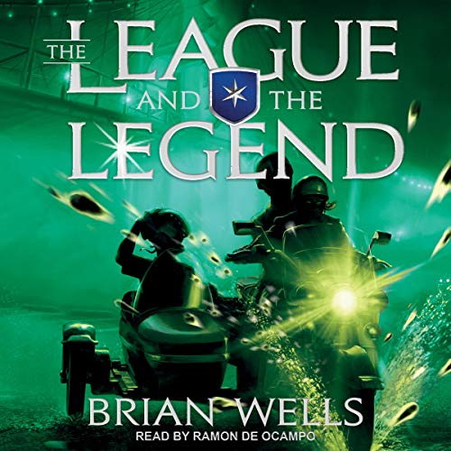 The League and the Legend Audiobook By Brian Wells cover art