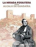 La mirada forastera sobre Alcalá de Guadaíra