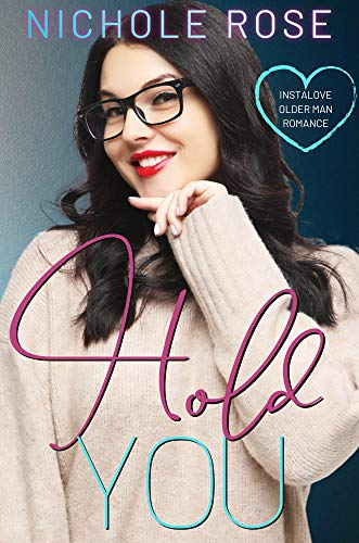 Hold You: An Older Man/Younger Curvy Girl Romantic Comedy (Love on the Clock) (English Edition)
