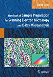 Handbook of Sample Preparation for Scanning Electron Microscopy and X-Ray Microanalysis - Patrick Echlin
