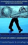 ALAVANCAGEM COMUNISTA : ATIVOS VALIOSOS E ABUNDANTES (Portuguese Edition)