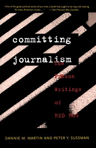 Compare Textbook Prices for Committing Journalism: The Prison Writings of Red Hog 1st Edition ISBN 9780393313222 by Martin, Dannie M.,Sussman, Peter Y.