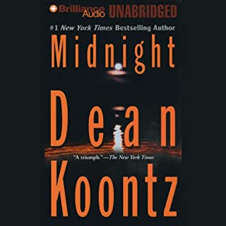 Midnight                   By:                                                                                                                                 Dean Koontz                               Narrated by:                                                                                                                                 J. Charles                      Length: 15 hrs and 28 mins     1,847 ratings     Overall 4.0