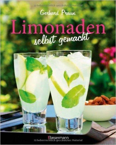 Limonaden selbst gemacht von Gerhard Praun ( 12. Mai 2014 )