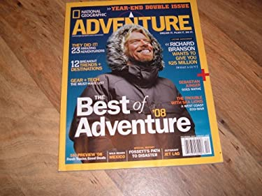 National Geographic Adventure Magazine, December, 2007/January 2008