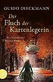 Der Fluch der Kartenlegerin: Ein historischer Weimar-Krimi (Christian Vulpius, Band 2)