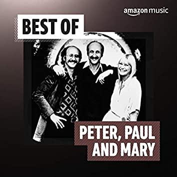 Best of Peter, Paul and Mary