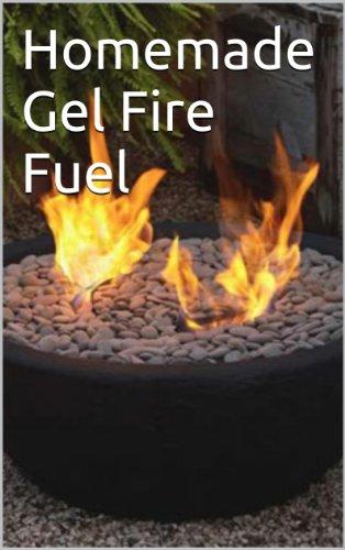 Homemade Gel Fire Fuel