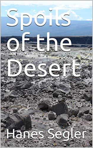 Spoils of the Desert (English Edition)