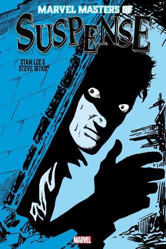 Marvel Masters of Suspense: Stan Lee & Steve Ditko Omnibus Vol. 2