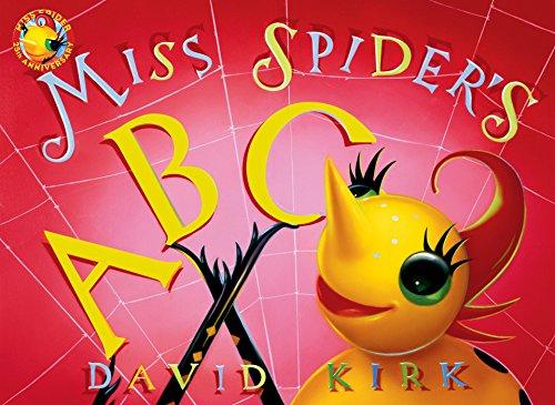 Miss Spider's ABC: 25th Anniversary Edition (Little Miss Spider)