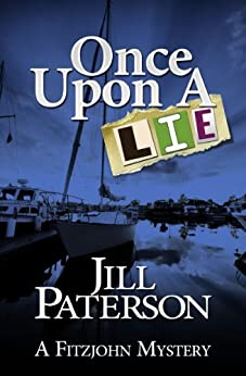 Once Upon a Lie (A Fitzjohn Mystery, Book 3) by [Jill Paterson]