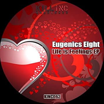 Life is Feelings EP