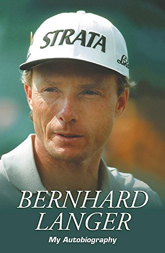 Bernhard Langer: My Autobiography