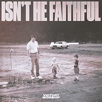 Isn't He Faithful [Live]