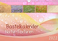 Bastelkalender Natur-Texturen 2022 (Wandkalender 2022 DIN A4 quer): Monatskalender mit 12 Hintergrund-Motiven aus der Natur (Monatskalender, 14 Seiten )