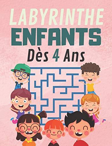Labyrinthe Enfants Dès 4 Ans: 100 labyrinthe facile et amusant, Développer des compétence, jeux divertissants passionnants pour les Enfants à découvrir pour fille et garçon
