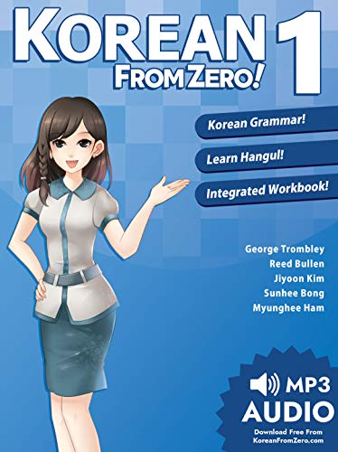 Korean From Zero! 1: Master the Korean Language and Hangul Writing System with Integrated Workbook and Online Course (English Edition)