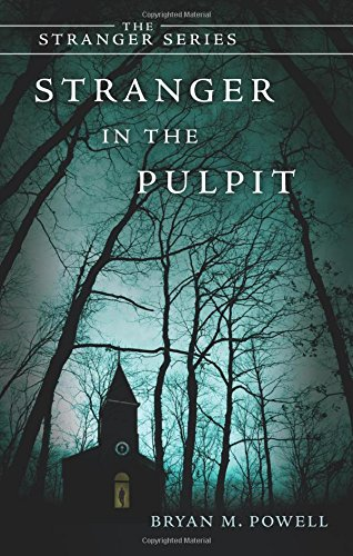 Book: Stranger in the Pulpit by Bryan Powell
