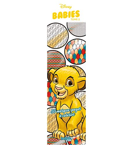 Marque-pages Disney Babies Tome 2: 50 marque-pages à colorier