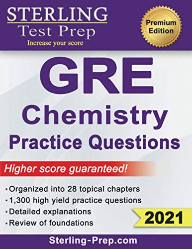 Sterling Test Prep Gre Chemistry Practice Questions High Yield Gre Chemistry Questions With Detailed Explanations