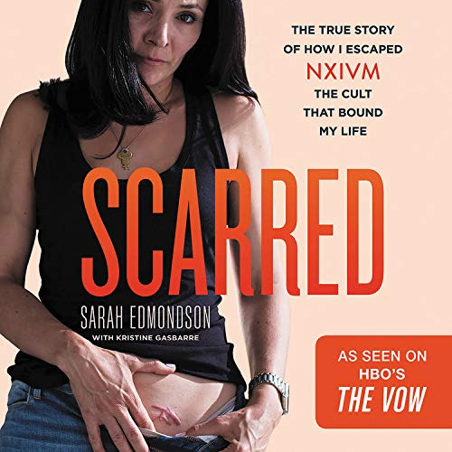 Scarred Audiobook By Sarah Edmondson,                                                                                        Kristine Gasbarre cover art