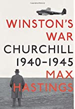 Winston's War: Churchill, 1940-1945 by Max Hastings (2010-04-27)