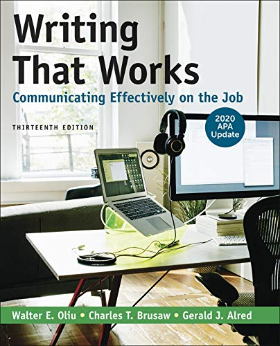 Writing That Works: Communicating Effectively on the Job with 2020 APA Update