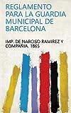 Reglamento para la guardia municipal de Barcelona