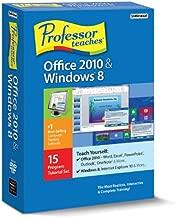PROFESSOR TEACHES OFFICE 2010 & WINDOWS 8
