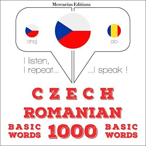 Czech - Romanian. 1000 basic words cover art