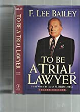 To Be a Trial Lawyer 2e, Custom Edition