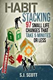 the Ripening, notes, quotes, Habit Stacking, S J Scott