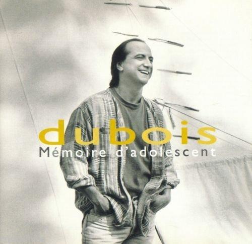 Memoire D\'adolescent by Claude Dubois