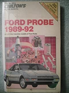Chilton's Repair Manual: Ford Probe 1989-92 : All U.S. and Canadian Models of Ford Probe