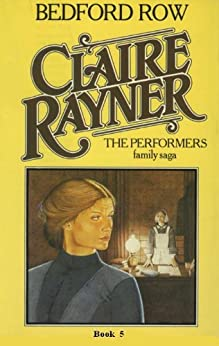 Bedford Row (The Performers Book 5) by [Claire Rayner]