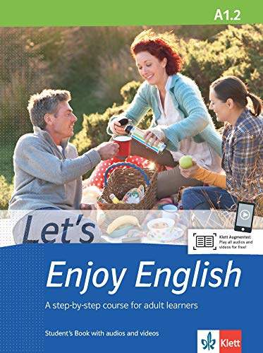 Let's Enjoy English A1.2: Student's Book with audios and videos (Let's Enjoy English / A step-by-step course for adult learners)
