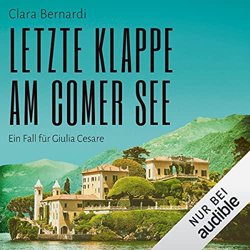 Letzte Klappe am Comer See. Ein Fall für Giulia Cesare Titelbild