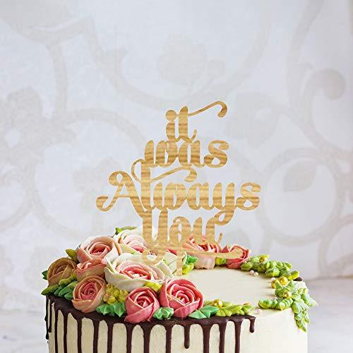 Aangepaste naam/datum bruiloft taart topper met het was altijd U, Gepersonaliseerde Mr&Mrs bruiloft topper, paar taart topper met kalligrafie, bruiloft Decor
