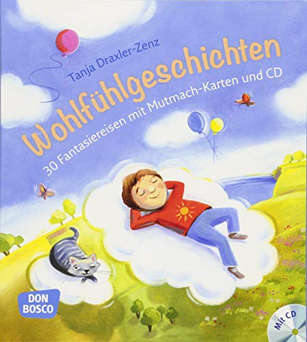 Wohlfühlgeschichten, m. Audio-CD. 30 Fantasiereisen mit Mutmach-Karten und CD