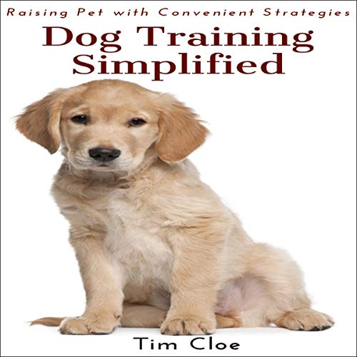 Dog Training Simplified audiobook cover art