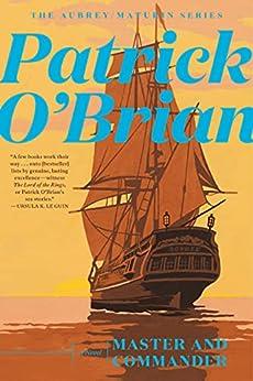 [Patrick O'Brian]のMaster and Commander (Vol. Book 1) (Aubrey/Maturin Novels) (English Edition)