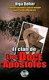 El clan de los doce apóstoles: Conversaciones con el mayor Juan Carlos Meneses