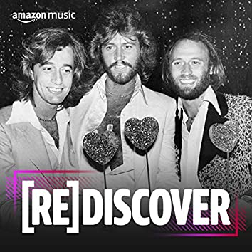 REDISCOVER Bee Gees