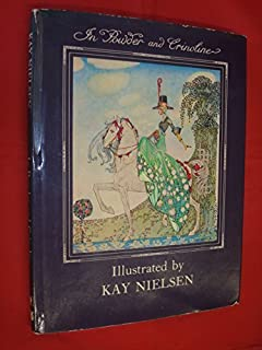 In Powder and Crinoline by Kay Nielsen (1979-11-01)
