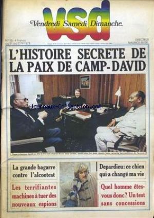 VSD [No 55] du 21 09 1978 - LA PAIX DE CAMP-DAVID - ALCOOTEST - DEPARDIEU - ESPIONS.